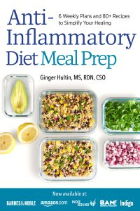 Anti-Inflammatory Diet Meal Prep 6 Weekly Plans and 80 Plus Recipes to Simplify Your Healing by Ginger Hultin. The book cover shows rectangular dishes of meal ingredients.