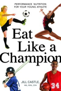 Eat Like a Champion by Jill Castle is pictured. The book cover shows four teen athletes dressed in their uniforms.
