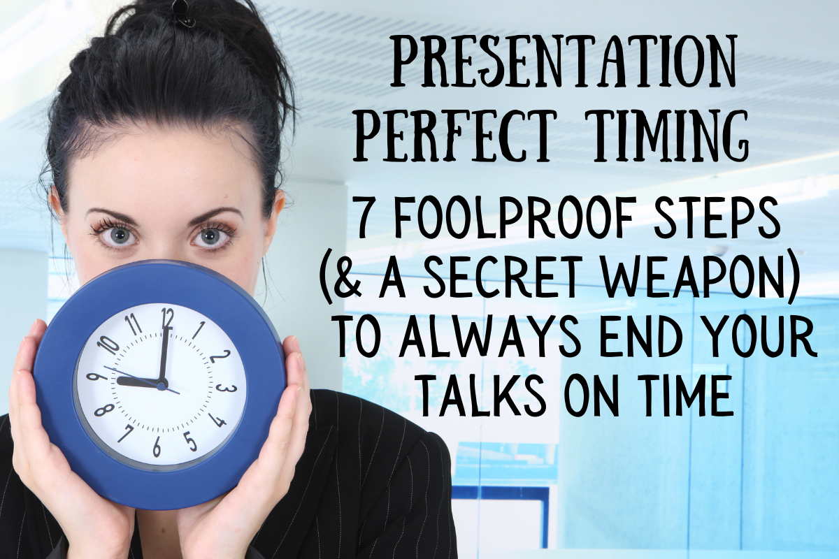 Presentation Perfect Timing - Foolproof Steps & A Secret Weapon to Always End Your Talks On Time with an image of a woman holding a clock