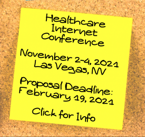 Healthcare Internet conference november 2-4 2021 Las Vegas Nevada Proposal deadline February 19 2021 Click for info