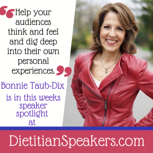 """Dietitian Speaker Bonnie Taub-Dix is ready to speak to the media on a moment's notice! She's wearing a read leather jacket next to her quote: """"Help your audiences think and feel and dig deep into their own personal experiences."""""""