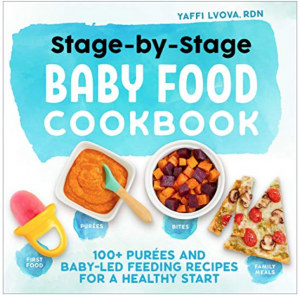 Stage-by-Stage Baby Food Cookbook